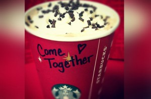 Starbucks come together 2